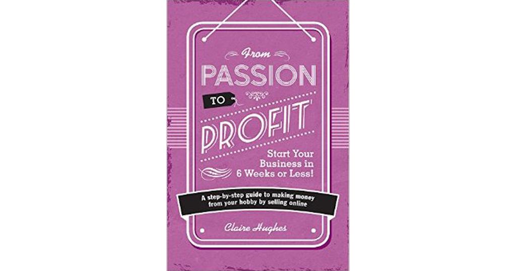 From Passion to Profit เปลี่ยนความหลงใหล ให้เป็นกำไรหลักล้าน